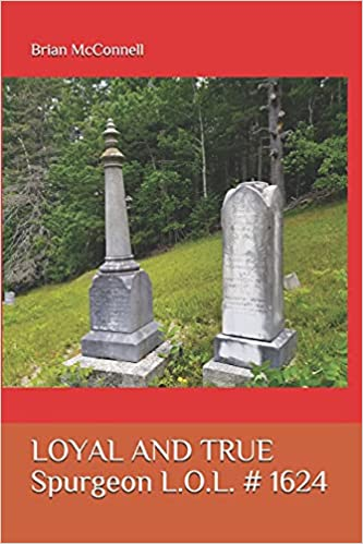 Front cover for the book Loyal & True: Spurgeon L.O.L. # 1624 by Brian McConnell