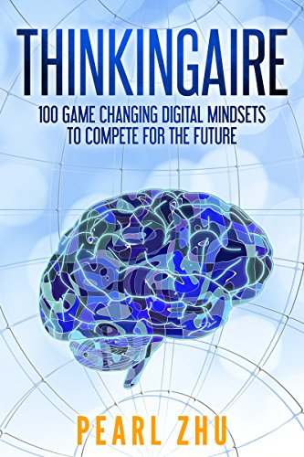 Pearl Multidimensional (Thinkingaire: 100 Game Changing Digital Mindsets to Compete for the Future (Digital Master Book 8))