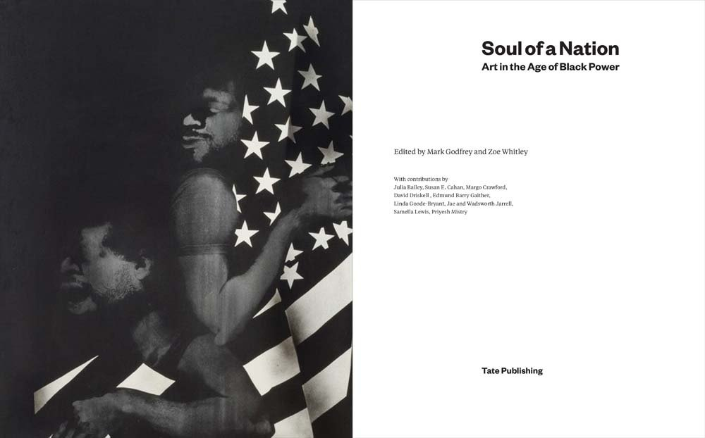 Soul of a nation art in the age of black power mark godfrey zo soul of a nation art in the age of black power mark godfrey zo whitley linda goode bryant susan e cahan david driskell edmund gaither jae jarrell fandeluxe Choice Image