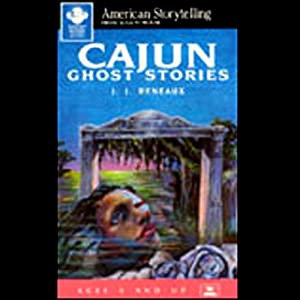 Cajun Ghost Stories Audiobook