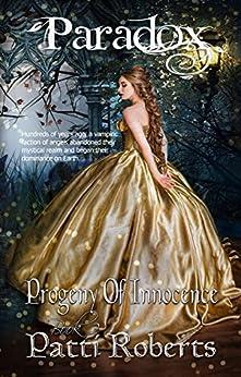 Paradox - Progeny Of Innocence (bk2) (Paradox series) by [Roberts, Patti]