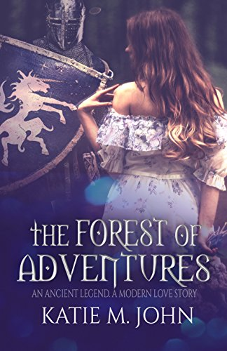 The Forest of Adventures: Book One of The Knight Trilogy