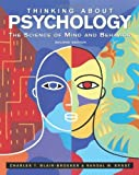 img - for Thinking About Psychology: The Science of Mind and Behavior 2nd (second) edition by Blair-Broeker, Charles T., Ernst, Randal M. published by Worth Publishers (2007) [Hardcover] book / textbook / text book