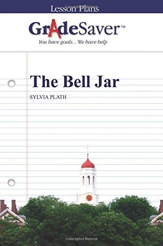 GradeSaver (TM) Lesson Plans: The Bell Jar