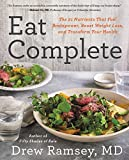 img - for Eat Complete: The 21 Nutrients That Fuel Brainpower, Boost Weight Loss, and Transform Your Health book / textbook / text book