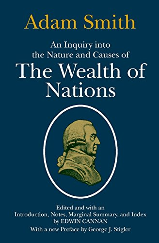 An Inquiry into the Nature and Causes of the Wealth of Nations [Adam Smith] (Tapa Blanda)