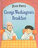 George Washington's Breakfast, Jean Fritz, 0812440900
