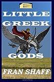 Little Greek Gods, Fran Shaff, 149426630X
