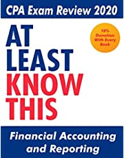 At Least Know This - CPA Review - Financial Accounting and Reporting