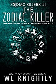 The Zodiac Killer (Zodiac Killers Book 1)