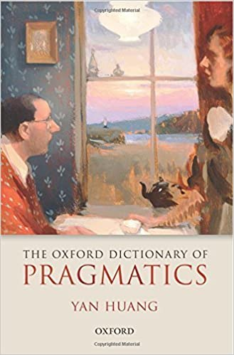 Book The Oxford Dictionary of Pragmatics by Yan Huang (2015-02-11)