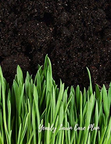 Download Yearly Lawn Care Plan: Lawn Care Maintenance Log PDF