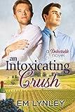An Intoxicating Crush (Delectable Book 3)
