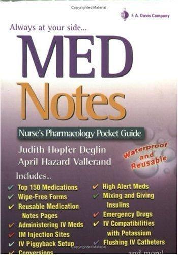 MedNotes: Pocket Drug Guide (Davis's Notes) 3rd (third) Edition by Deglin PharmD, Judith Hopfer, Vallerand PhD RN FAAN, April published by F.A. Davis Company (2009)