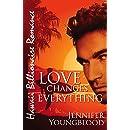 Love Changes Everything (Hawaii Billionaire Romance Book 4)