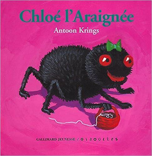 Ipod télécharger des livres audio Chloé l'Araignée 2070570983 PDF RTF