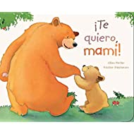 Te quiero, mami! (Picture Board Books) (Spanish Edition)