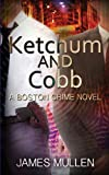Ketchum and Cobb, James Mullen, 1491209216