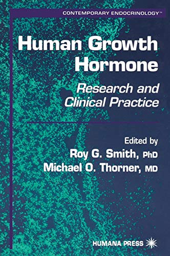 Human Growth Hormone: Research and Clinical Practice (Contemporary Endocrinology) ()