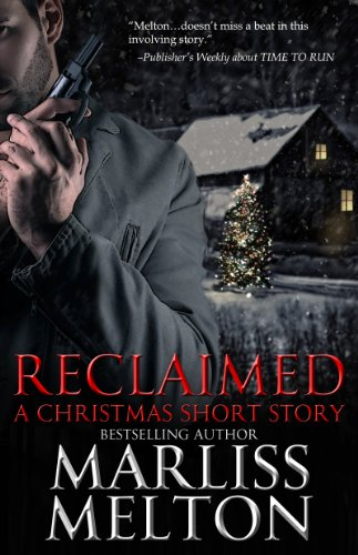 Reclaimed, A Christmas Short Story (Navy SEAL Team Twelve)