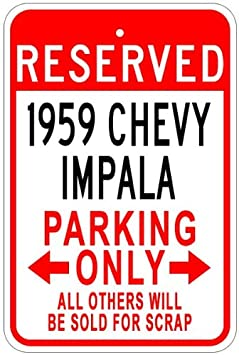 1959 59 CHEVY IMPALA Aluminum Parking Sign - 12 x 18 Inches The Lizton Sign Shop