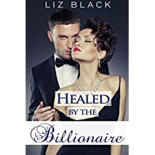 Healed by the Billionaire (Surrender Book 1)