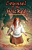img - for Counsel of the Wicked (Rebel Mage) (Volume 1) book / textbook / text book