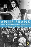 img - for Anne Frank and the Children of the Holocaust book / textbook / text book