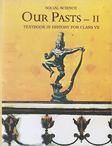 Our Pasts Part 2 Textbook In History For Class 7 760 Amazon