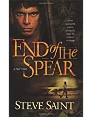 End of the Spear: When Two Worlds Collide, One Family Faces It's Ultimate Challenge