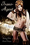 Trans-Agent: A CIA Agent Is Feminized to Work as a Spy