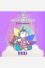 Unicorn Yoga Calendar: Illustrated Calendar Featuring Magic Unicorns and Horses in Different Yoga Poses for Kids and Adults (2021 Unicorn Yoga Calendars Series) Paperback