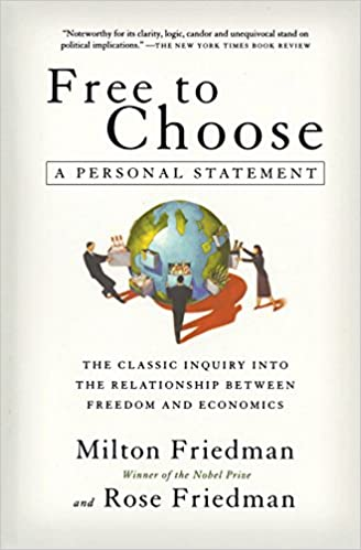 Free to Choose: A Personal Statement - Milton Friedman