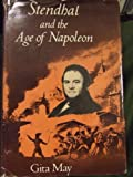 Stendhal and the Age of Napoleon, Gita May, 0231043449