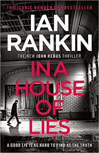 In a House of Lies: The Brand New Rebus Thriller - the No 1