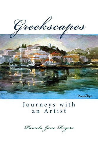 Book: Greekscapes - Journeys with an Artist by Pamela Jane Rogers