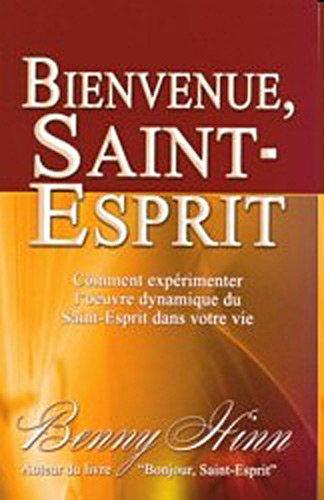 bienvenue saint esprit benny hinn pdf gratuit