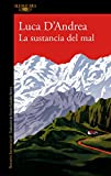 La sustancia del mal (Spanish Edition)