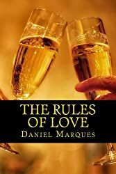 The Rules of Love: The Truth about Compassion, Attraction and Romance (Ultimate Alpha Woman Compilation Book 5)