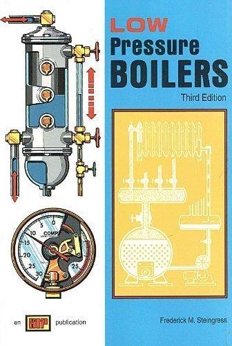 Low Pressure Boilers by Frederick M. Steingress (1994-01-24)