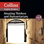 Amazing Thinkers & Humanitarians: B2 (Collins Amazing People ELT Readers) | Katerina Mestheneou - adaptor,Fiona Mackenzie - editor
