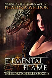 Elemental Flame (The Eldritch Files Book 4)