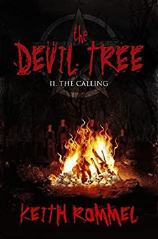 The Devil Tree II: The Calling by [Rommel, Keith]