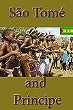 History of São Tomé and Principe, Culture of São Tomé and Principe, Religion in São Tomé and Principe, Republic of São Tomé and Principe, São Tomé and Principe: People of São Tomé and Principe