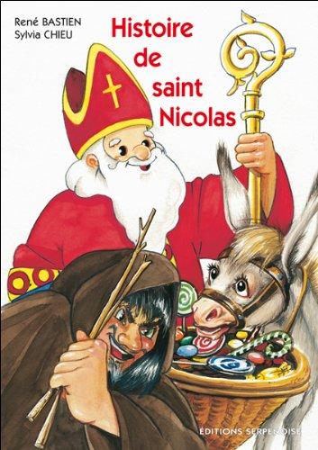 Histoire De Saint Nicolas 9782876923966 Amazon Com Books