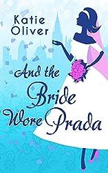 And the Bride Wore Prada