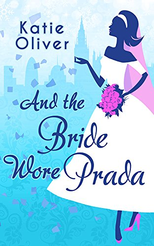 And The Bride Wore Prada (Marrying Mr Darcy, Book - Prada Cheap For