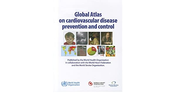 Global Atlas on Cardiovascular Disease Prevention and