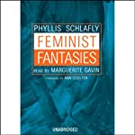 Feminist Fantasies | Phyllis Schlafly