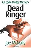 Dead Ringer: Volume 6 (The Eddie Malloy Series)